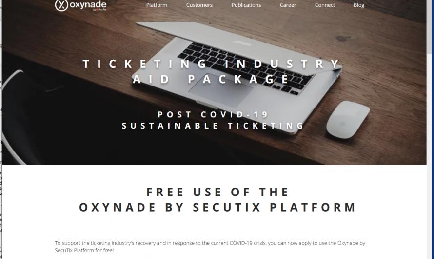 Oxynade by SecuTix bietet kostenlose Nutzung der Ticketplattform bis April 2021